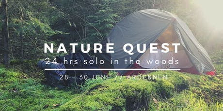 NATURE QUEST //  24 hrs solo in the woods tickets