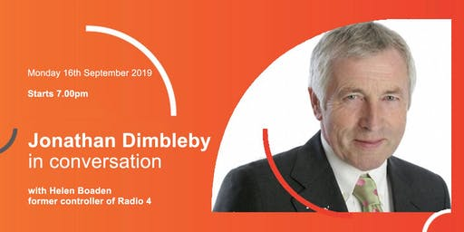 The Media Society: Jonathan Dimbleby in Conversation with Helen Boaden