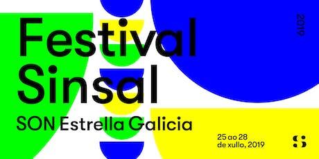 Festival Sinsal SON Estrella Galicia 2019 entradas