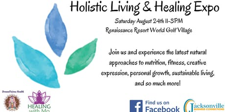 Holistic Living & Healing Expo tickets