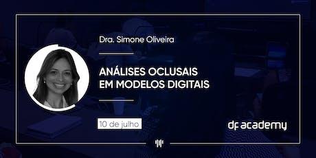 """""""Fluxo Digital para placas interoclusais (miorrelaxante)"""" - Dra. Simone Oliveira ingressos"""