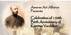 Celebrating the 150th Birth Anniversary of Komitas...