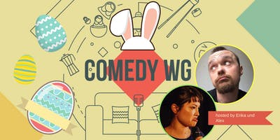 Comedy WG - Stand Up Comedy in Kreuzkölln *Osters