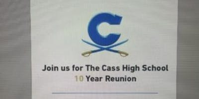 Cass High School 10 Year Reunion