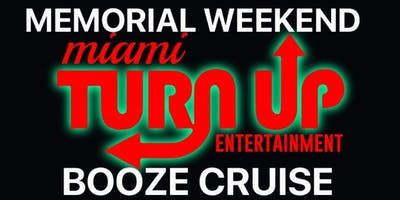 Miami Booze Cruise | Memorial Day Weekend 2019