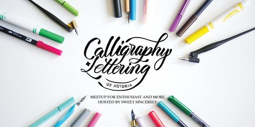 Calligraphy & Lettering In Astoria June Meetup