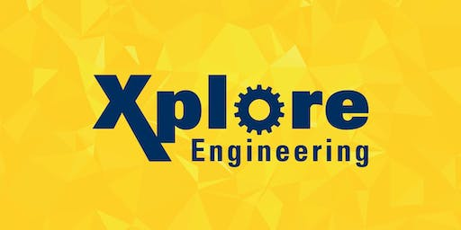 Xplore Engineering 2019 - Outreach Event