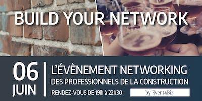 BUILD YOUR NETWORK : le networking des professionnels de la construction