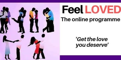 Feel Loved: The six-week online programme