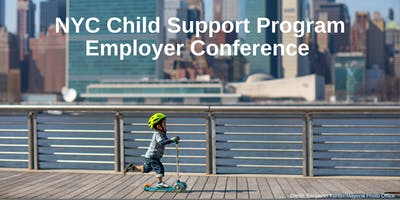 NYC Child Support Program Employer Conference