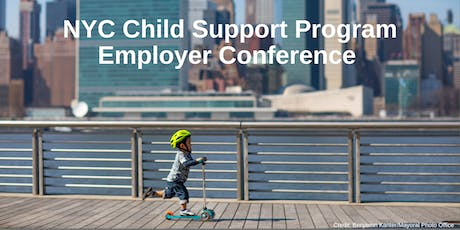 NYC Child Support Program Employer Conference tickets