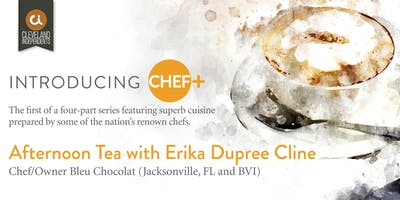 Chef + Afternoon Tea with Erika Cline