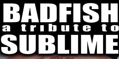Badfish A Tribute to Sublime Booze Cruise ABOARD The Harbor Lights tickets