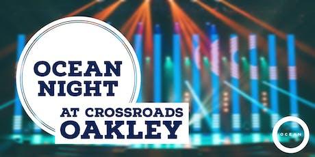 OCEAN Night at Oakley tickets