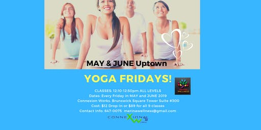 YOGA FRIDAYS NOON UPTOWN!