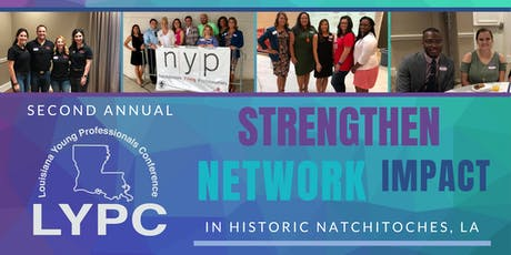 2nd Annual Louisiana Young Professionals Conference  tickets