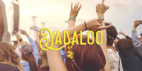 Yadaloo Music & Arts Festival tickets
