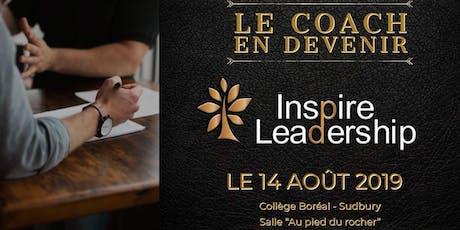 Le coach en devenir: 14 août 2019 au Collège Boréal tickets