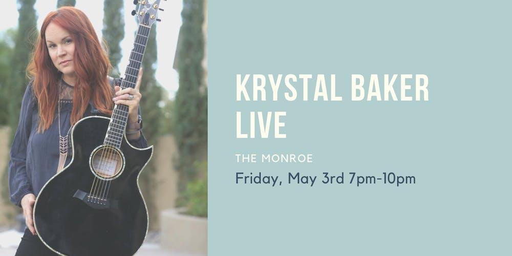 ecb3d461912 Krystal Baker LIVE at The Monroe Tickets