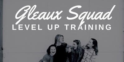 Gleaux Squad Level Up Training
