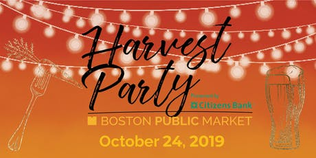 Boston Public Market's Fourth Annual Harvest Party tickets