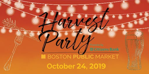 Boston Public Market's Fourth Annual Harvest Party