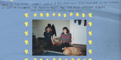 Gabby's World + Bellows w/ Lady Pills + Puppy Problems tickets