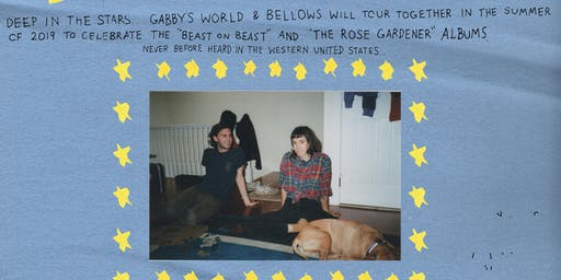Gabby's World + Bellows w/ Lady Pills + Puppy Problems