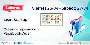Taller Lean Startup & Crear campañas en Facebook ADS