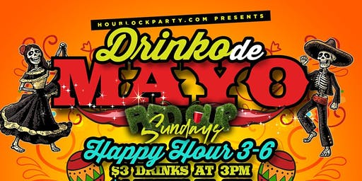 HouBlockParty.com Presents Drinko De Mayo Edition of Red Cup Sundays
