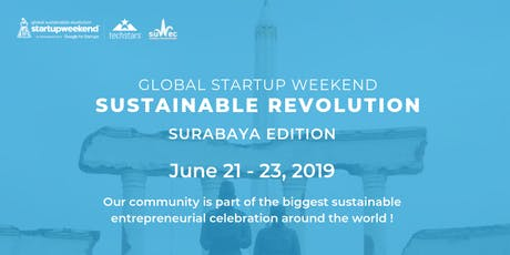 Global Startup Weekend Sustainable Revolution Surabaya Edition tickets