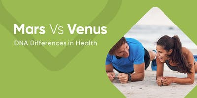 Mars Vs. Venus- DNA Differences in Health