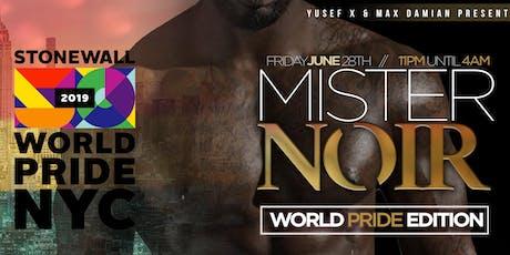 MR. NOIR: WORLDPRIDE 2019  tickets