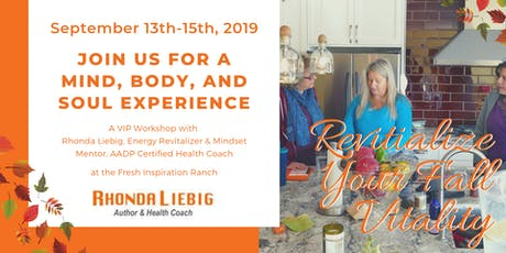 Revitalize Your Fall Energy : a VIP Mind, Body Soul Experience  tickets
