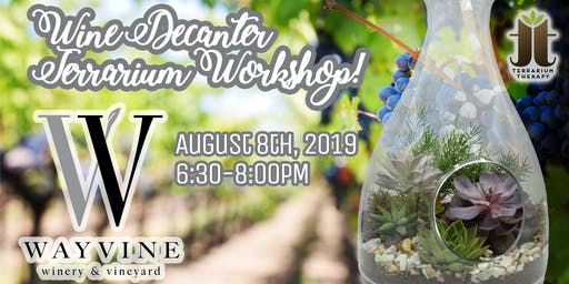 Wine Decanter Workshop At Wayvine Winery and Vineyard