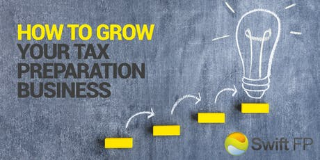 How to Grow Your Tax Prep Business tickets