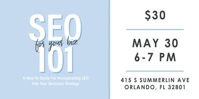 SEO 101: For Your Biz