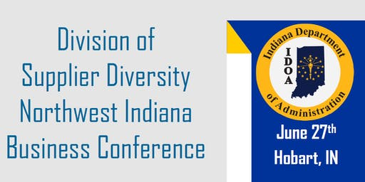 IDOA DSD Northwest Indiana Business Conference