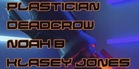 Terrorhythm Takeover feat. Plastician, Deadcrow, Noah B, Klasey Jones tickets