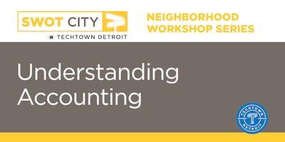 Neighborhood Workshops: Understanding Accounting Edition