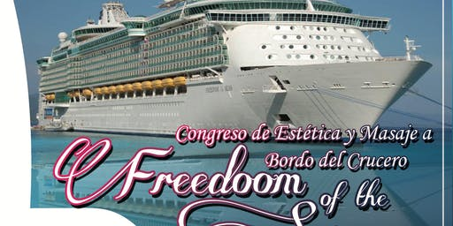 Congreso de Estética y Masaje a bordo del Crucero Freedom of the Seas