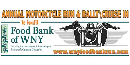 Motorcycle Run & Rally / Cruise-In to benefit the Food Bank WNY, a program of FeedMore WNY