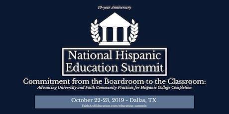 National Hispanic Education Summit - 10-year Anniversary tickets