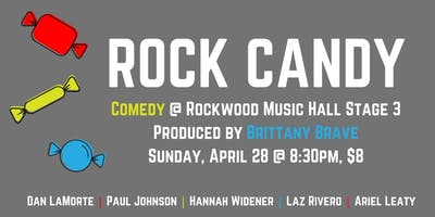 Rock+Candy%3A+Comedy+at+Rockwood+presented+by+B
