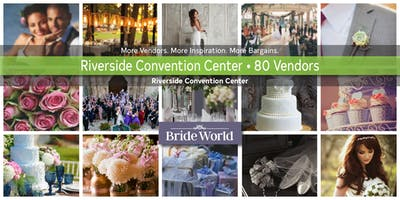 Riverside Convention Center Bride World Expo - 80 Vendors