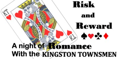 Risk and Reward: A Night Of Romance With The Kingston Townsmen