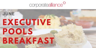 June Executive Pools Breakfast