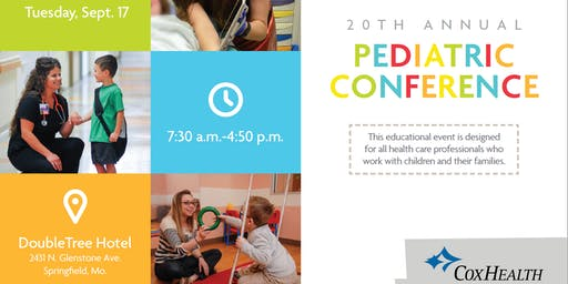 CoxHealth's 20th Annual Pediatric Conference