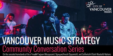 Vancouver Music Strategy: Community Conversation Series tickets