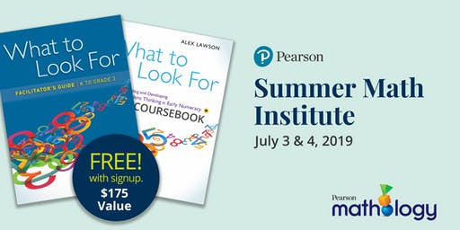 Summer Math Institute (What to Look For Facilitator's Course)